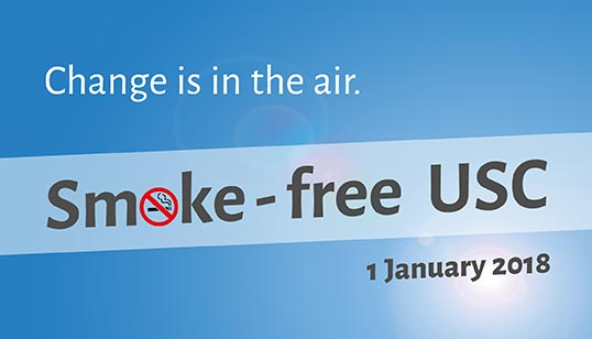 Smoke-free USC. Change is in the air. 1 January 2018.