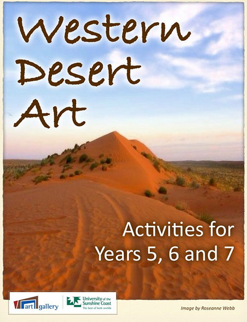 Western Desert Art. Activities for Years 5, 6 and 7